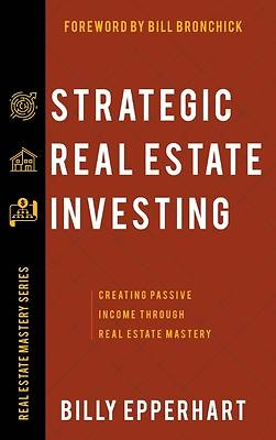 Picture of Strategic Real Estate Investing