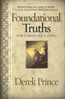Foundational Truths for Christian Living