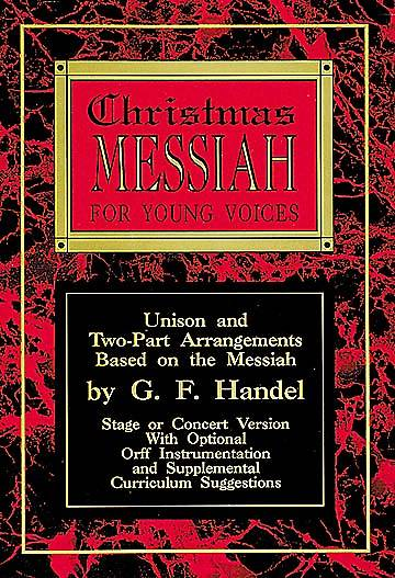 Christmas Messiah for Young Voices Choral Book