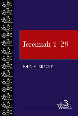 Westminster Bible Companion - Jeremiah 1-29