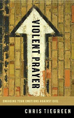 Picture of Violent Prayer