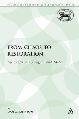 From Chaos to Restoration