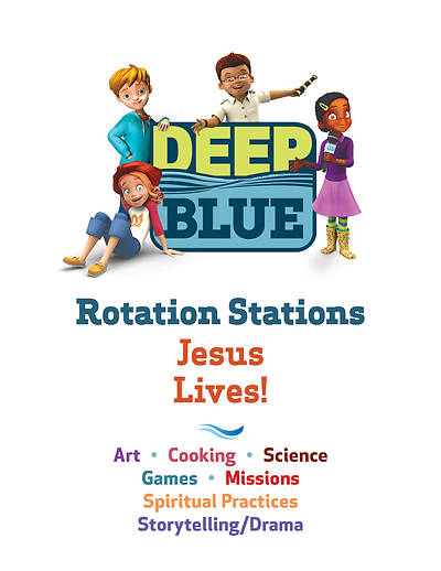 Deep Blue Rotation Stations: Jesus Lives! - Entire Unit Download