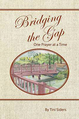 Bridging the Gap One Prayer at a Time
