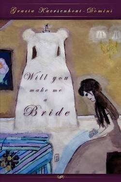 Picture of Will You Make Me a Bride