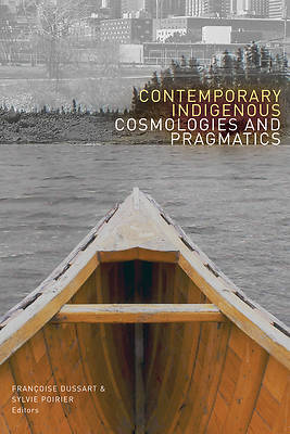 Picture of Contemporary Indigenous Cosmologies and Pragmatics