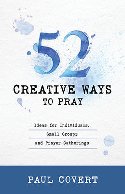 Picture of 52 Creative Ways to Pray