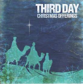 Third Day - Christmas Offerings CD