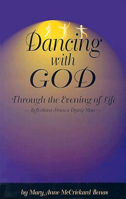 Dancing with God Through the Evening of Life
