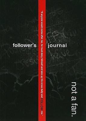 Not a Fan Followers Journal
