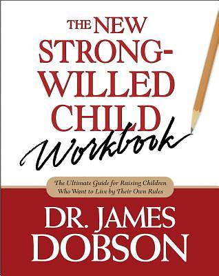 Picture of The New Strong-Willed Child Workbook