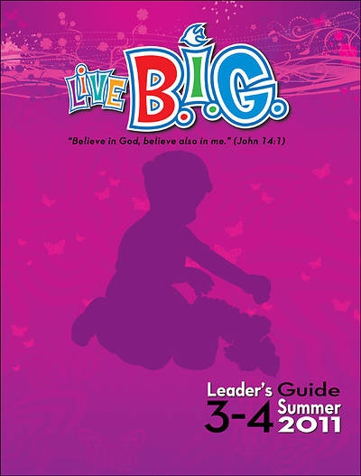 Picture of Live B.I.G. Ages 3-4 Leader's Guide Download Summer 2011