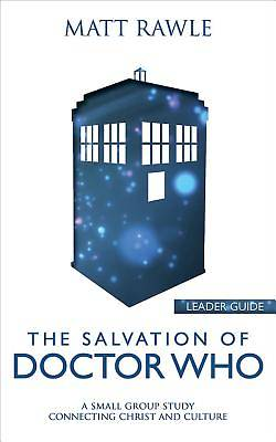 The Salvation of Doctor Who Leader Guide