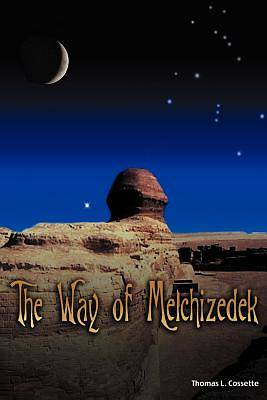 The Way of Melchizedek