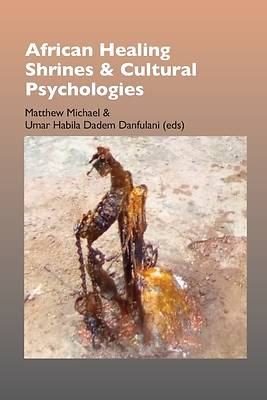 Picture of African Healing Shrines and Cultural Psychologies