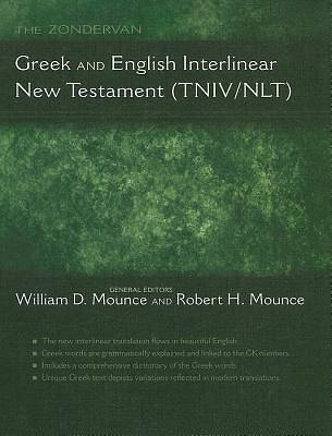 The Zondervan Greek and English Interlinear New Testament (TNIV/NLT)
