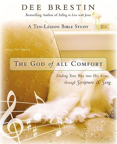 The God of All Comfort Bible Study Guide