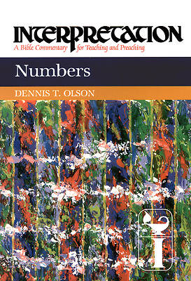 Interpretation Bible Commentary: Numbers