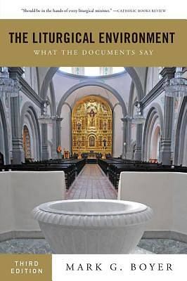 The Liturgical Environment [ePub Ebook]