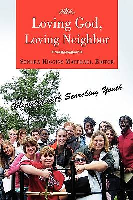Picture of Loving God, Loving Neighbor