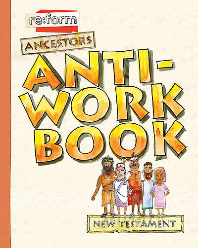 Picture of re:form Ancestors New Testament Anti-Workbook