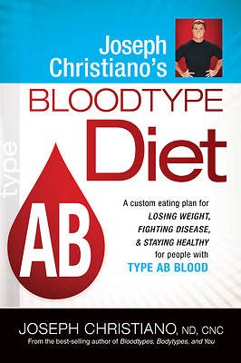 Picture of Joseph Christiano's Bloodtype Diet, Type AB