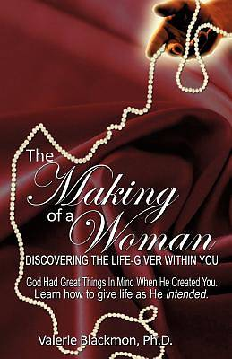 The Making of a Woman