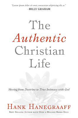 The Authetic Christian Life