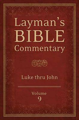Laymans Bible Commentary Vol. 9