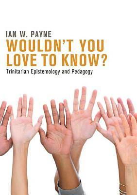 Wouldnt You Love to Know? [ePub Ebook]