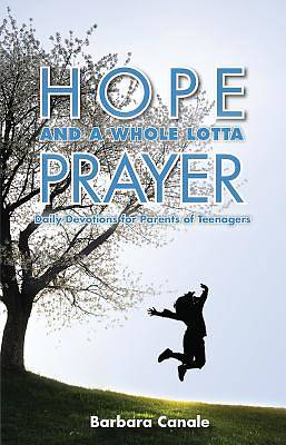 Picture of Hope and a Whole Lotta Prayer