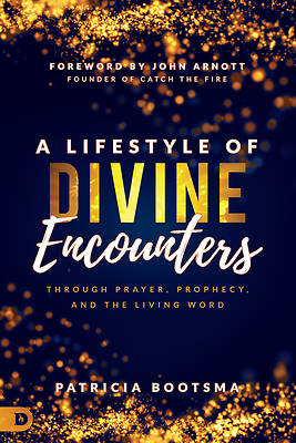 Picture of A Lifestyle of Divine Encounters