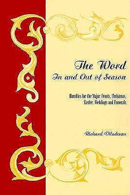 The Word in and Out of Season