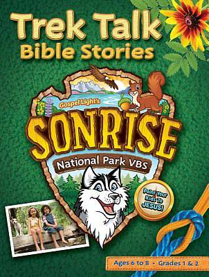 Gospel Light Vacation Bible School 2012 SonRise National Park Grades 1 and 2 Trek Talk Bible Stories