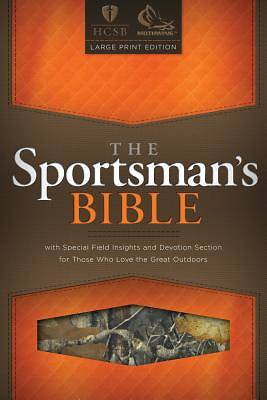 The Sportsmans Bible - HCSB Large Print Edition