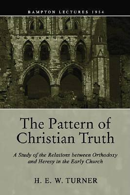 The Pattern of Christian Truth