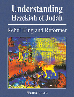 Picture of Understanding Hezekiah of Judah