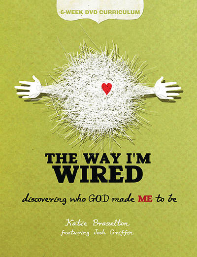The Way Im Wired DVD Curriculum