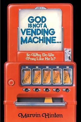 Picture of God is Not a Vending Machine