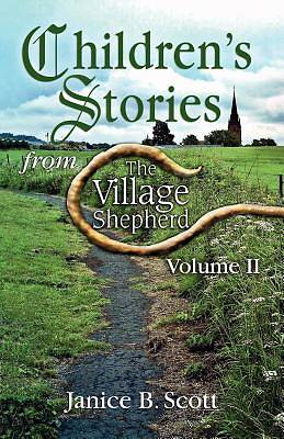 Childrens Stories from The Village Shepherd Volume 2