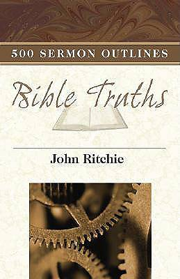 500 Sermon Outlines on Basic Bible Truths