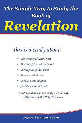Picture of The Simple Way to Study the Book of Revelation