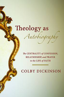 Picture of Theology as Autobiography