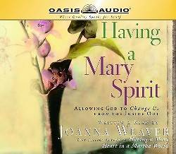Having a Mary Spirit (Library Edition)