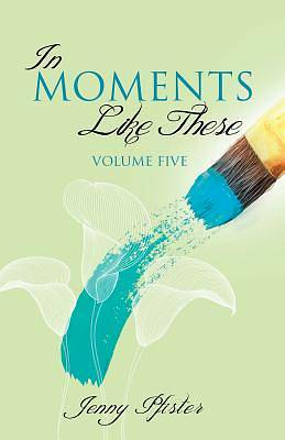 Picture of In Moments Like These Volume Five