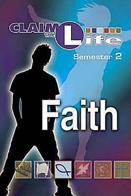 Claim the Life - Faith Semester 2 Student