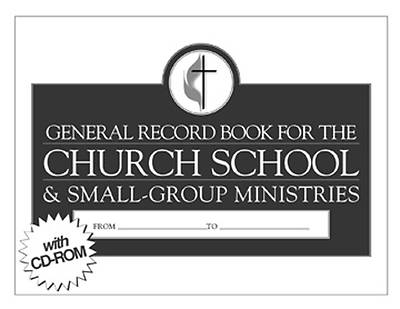 2009-2012 United Methodist General Record Book for the Church School & Small-Group Ministries with CD-ROM