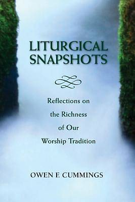 Picture of Liturgical Snapshots
