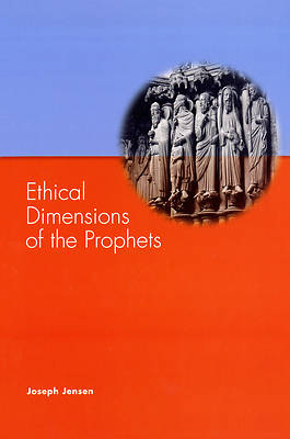 Picture of Ethical Dimensions of the Prophets