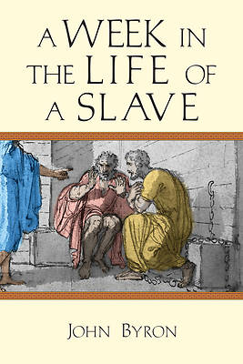 Picture of A Week in the Life of a Slave